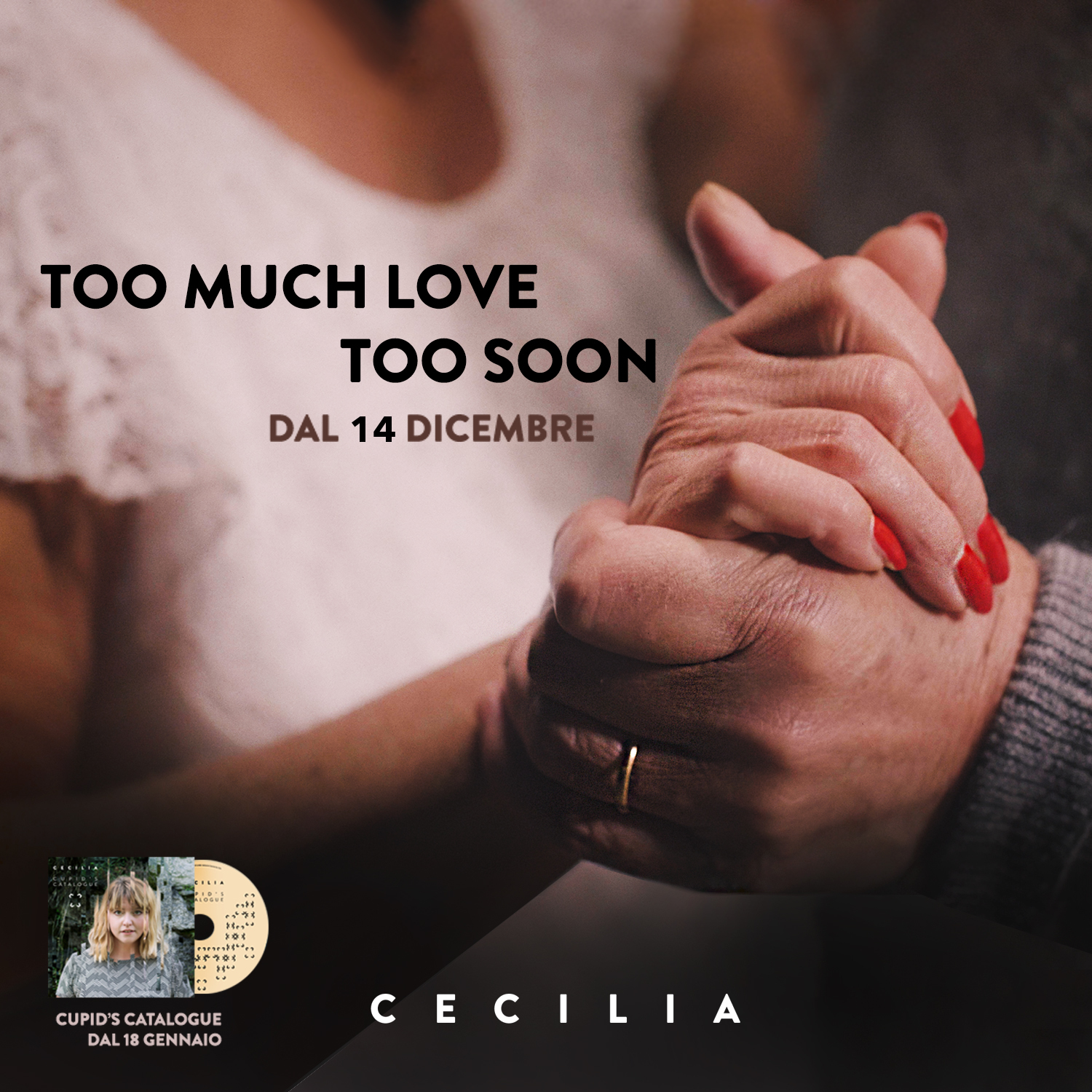 cecilia too much love too soon